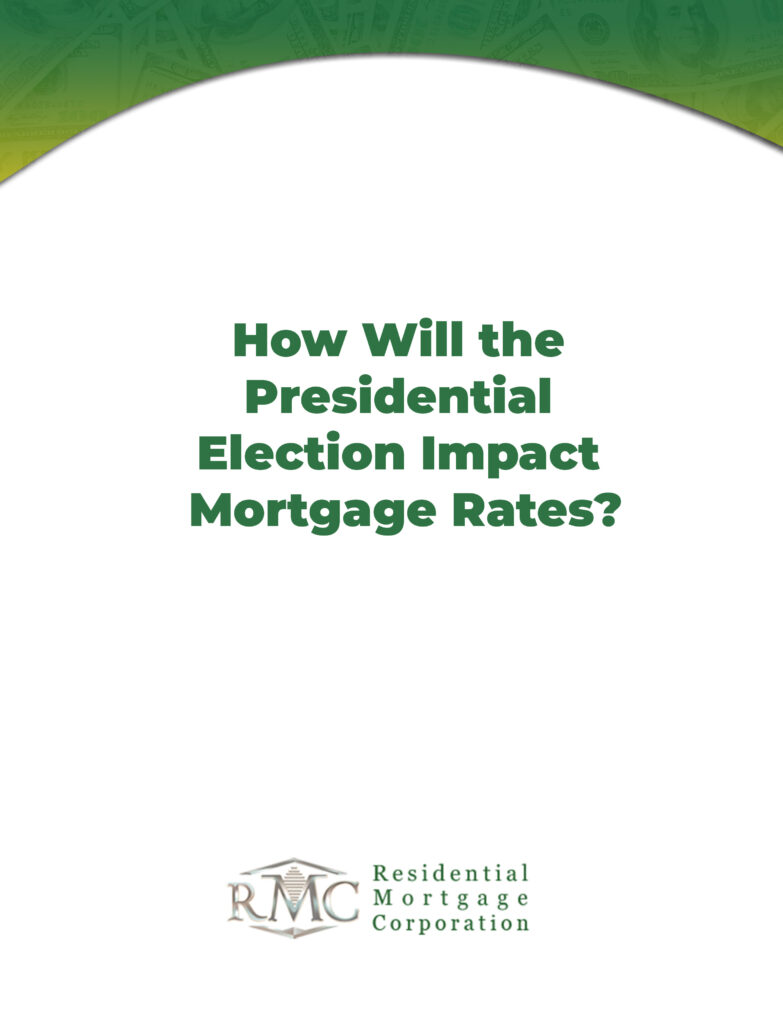 how will the Presidential Election Impact Mortgage Rates