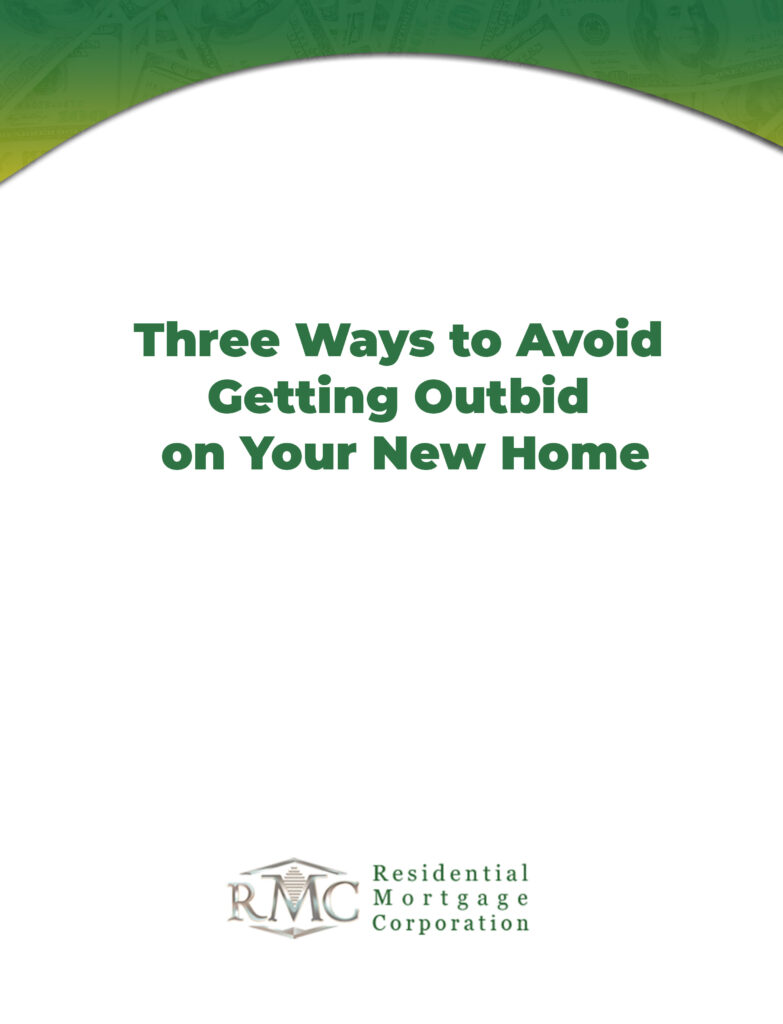 Three Ways to avoid Getting Outbid on your New Home
