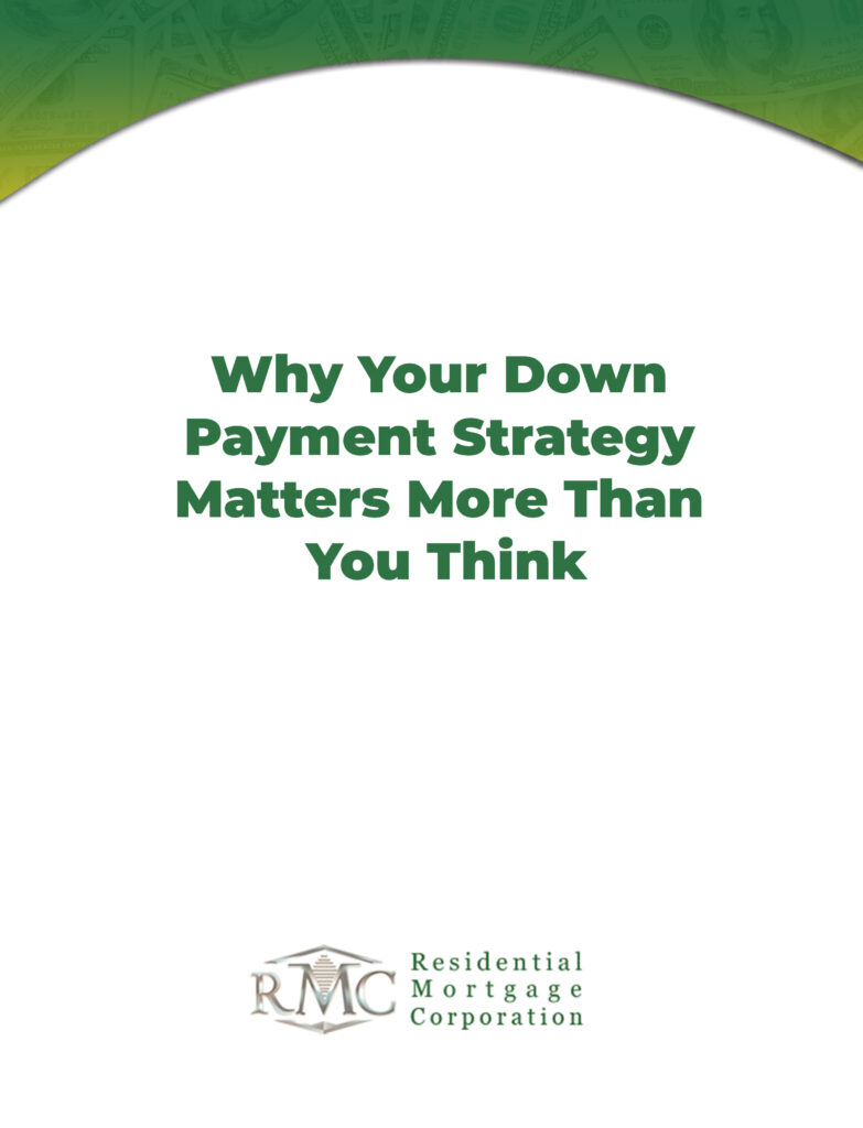 why your down payment strategy matters